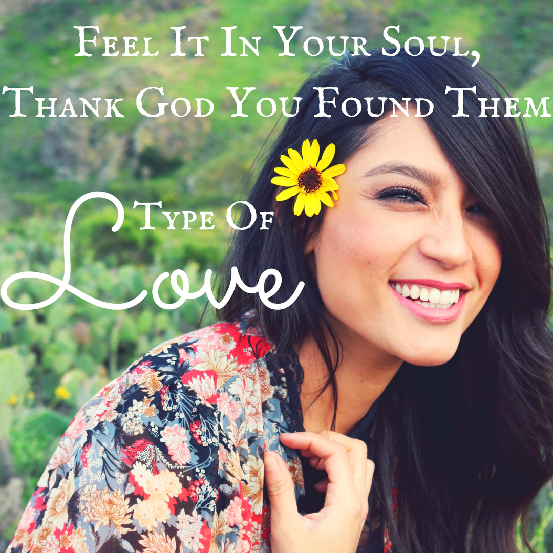 Feel It In Your Soul, Thank God You Found Them – Type of Love