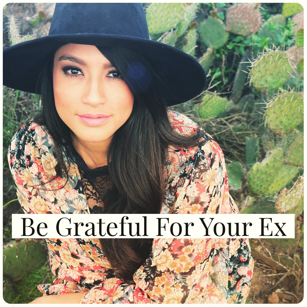 Be Grateful For Your EX